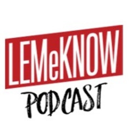 LEMeKNOW Podcast's avatar