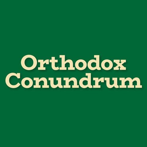 Orthodox Conundrum: Challenges in Jewish Orthodoxy's avatar