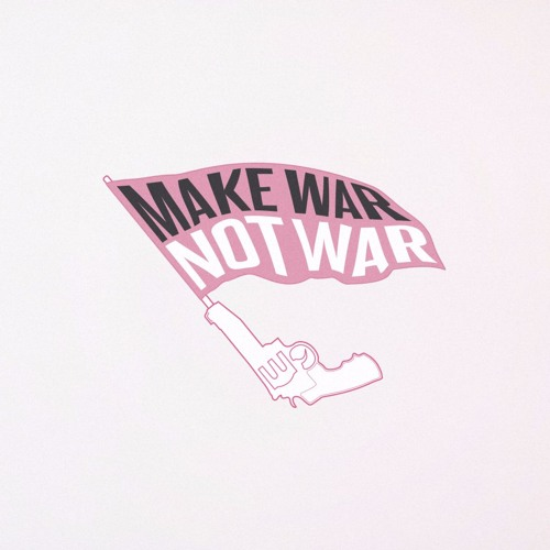 Make War Not War's avatar