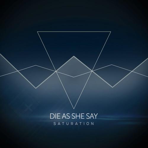 Die As She Say's avatar