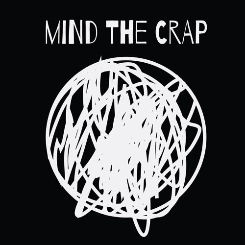 Mind The Crap's avatar