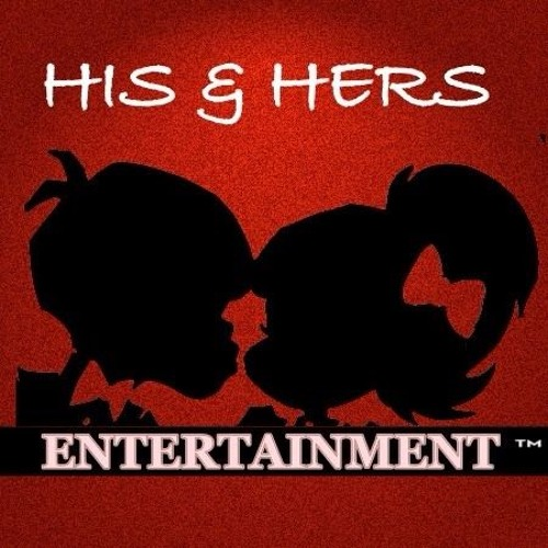 His and Hers Entertainment's avatar