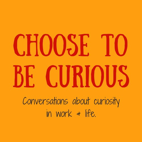 Choose to be Curious's avatar