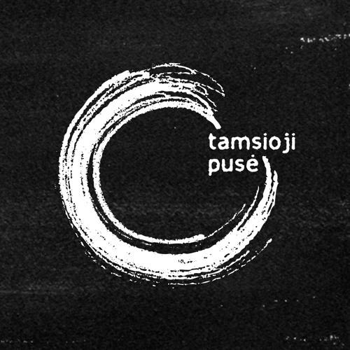 Tamsioji Pusė's avatar