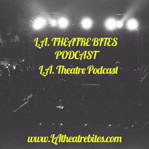 LA Theatre Bites - Podcast's avatar