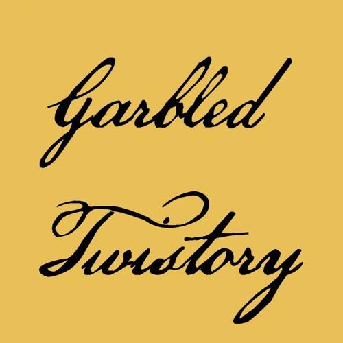 Garbled Twistory's avatar