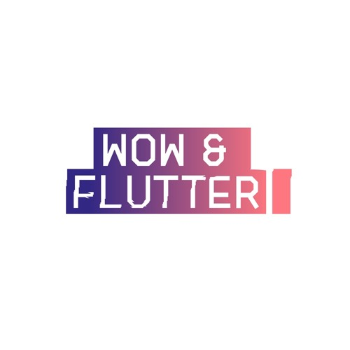 Wow & Flutter Music Ltd's avatar