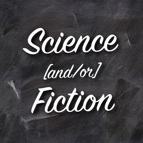 Science [and/or] Fiction Podcast's avatar