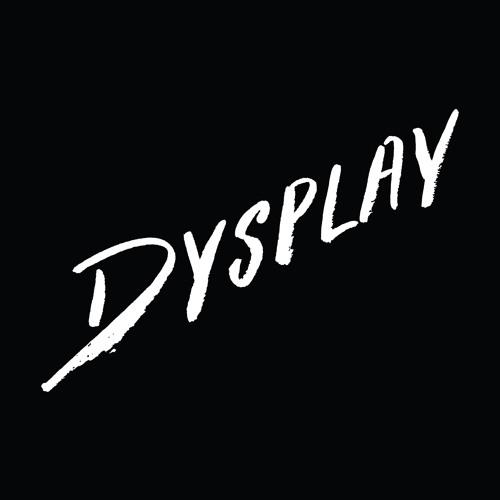DYSPLAY's avatar