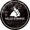 hello ▼  strange