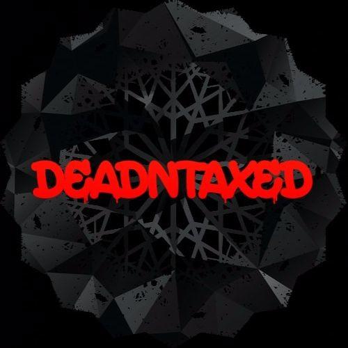 deadNtaxed's avatar