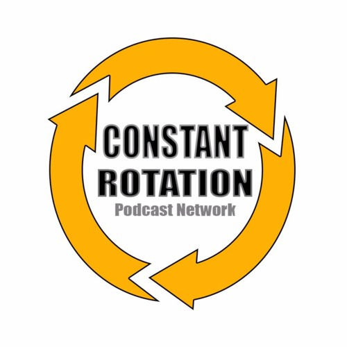 CONSTANT ROTATION PODCAST NETWORK's avatar