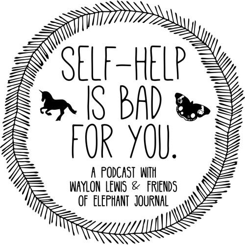 Self-Help Is Bad For You.'s avatar