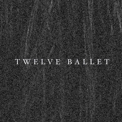 Twelve Ballet's avatar