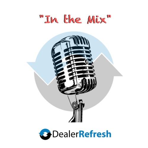 "DealerRefresh ""In the Mix""'s avatar"