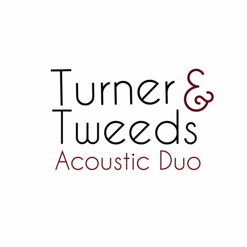Turner & Tweeds Acoustic Duo's avatar
