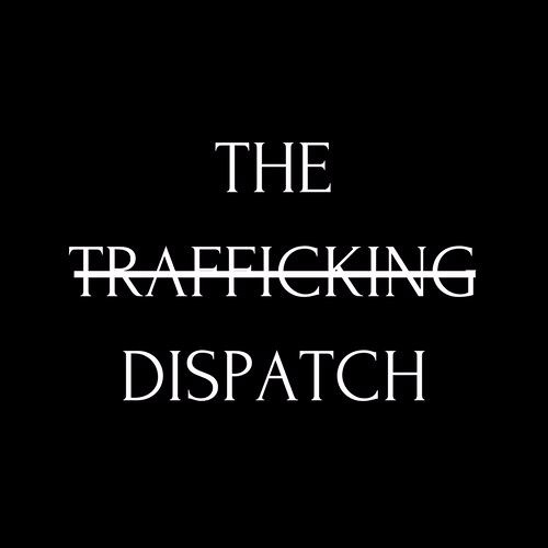The Trafficking Dispatch's avatar