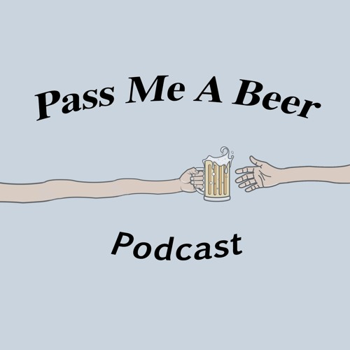 Pass Me a Beer Podcast's avatar