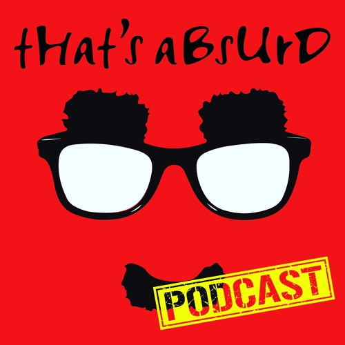 That's Absurd Podcast's avatar