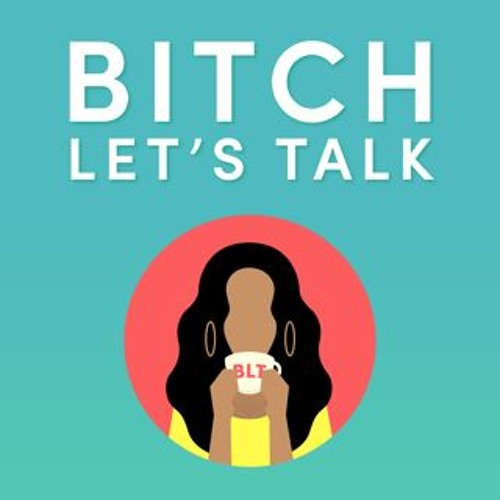 Bitch Let's Talk's avatar