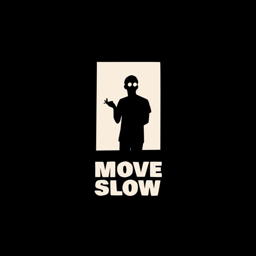 Move Slow Records's avatar