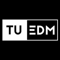 Tu EDM