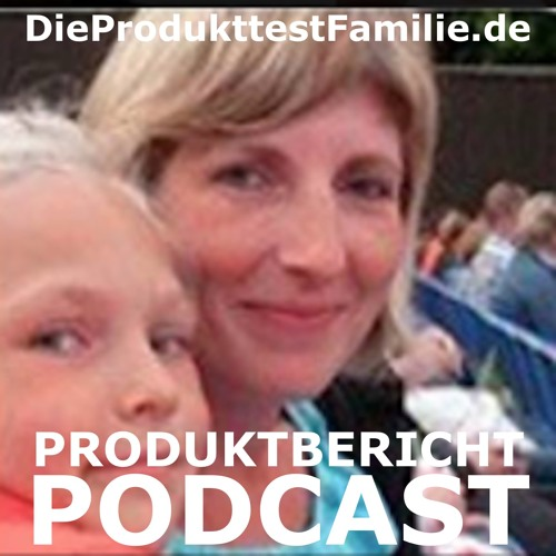 Die Produkttest Familie Podcast's avatar