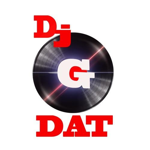 DJ G DAT | Free Listening on SoundCloud