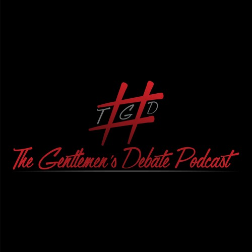 The Gentlemen's Debate Podcast's avatar