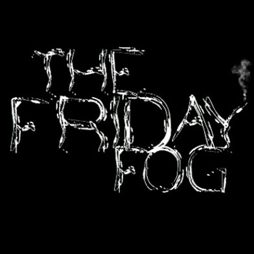The Friday Fog's avatar