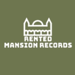 Rented Mansion Records