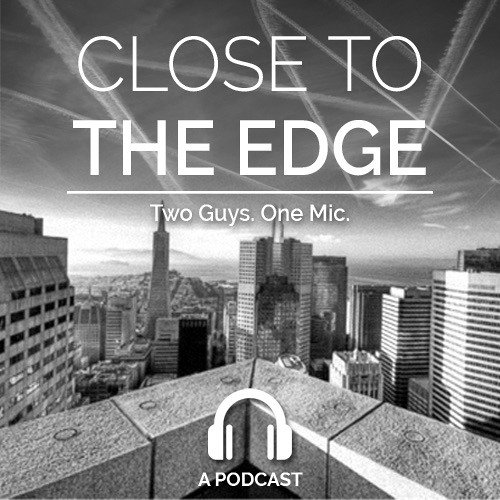 Close to the Edge Podcast's avatar