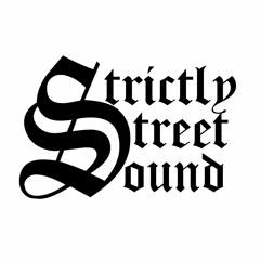 Strictly Street Sound