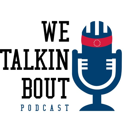 We Talkin' Bout Podcast's avatar