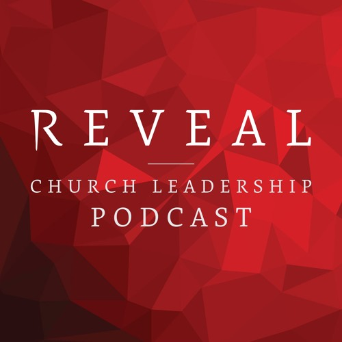 REVEAL's Church Leadership Podcast's avatar