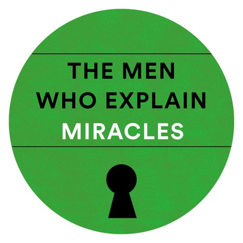 The Men Who Explain Miracles's avatar