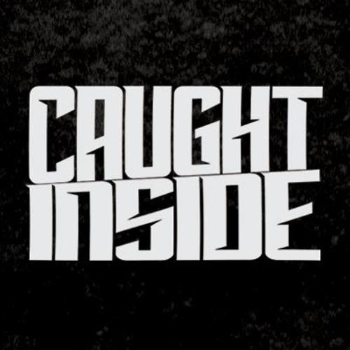 Caught Inside's avatar