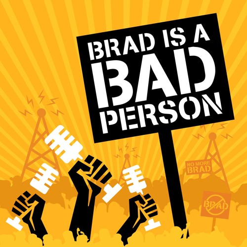 Brad is a Bad Person's avatar