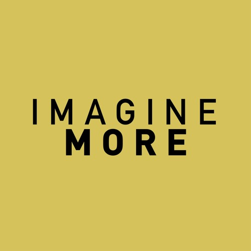 Imagine More Podcast's avatar