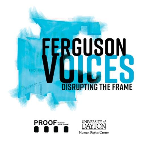 Ferguson Voices: Disrupting the Frame's avatar