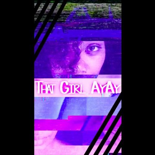 ThatGirl_AyAy's avatar