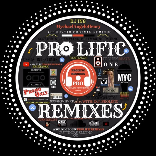 PROLIFIC REMIXES: WITH- D.J. PROLIFIC's avatar