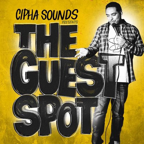 Cipha Sounds Presents The Guest Spot's avatar