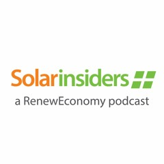 Solar Insiders - a RenewEconomy Podcast