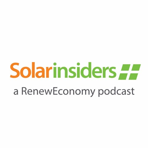 Solar Insiders - a RenewEconomy Podcast's avatar