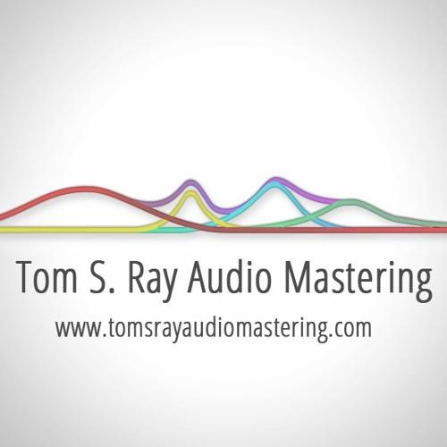 Tom S.Ray Audio Mastering's avatar