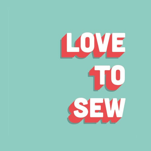 Love to Sew Podcast's avatar