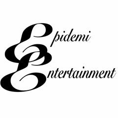 Epidemi Entertainment
