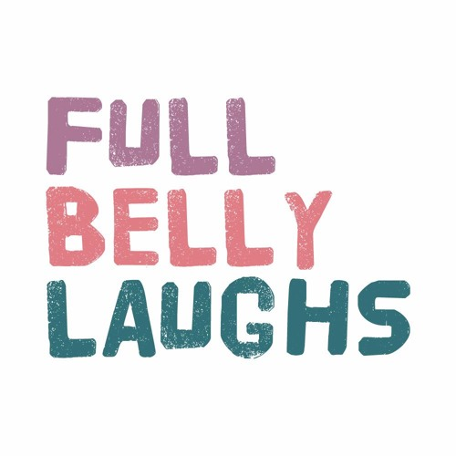 Full Belly Laughs Podcast's avatar