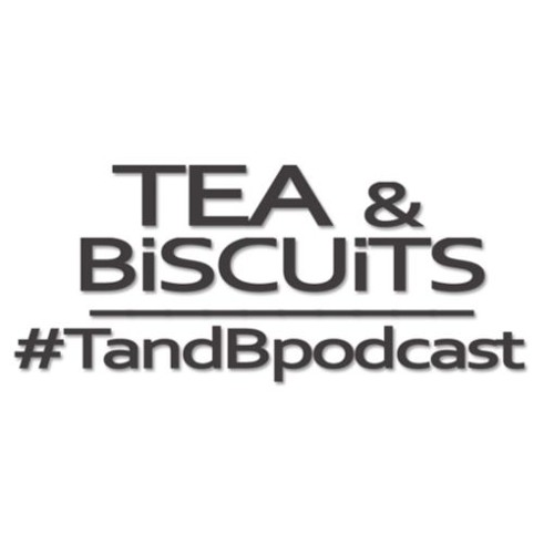 Tea & Biscuits Podcast!'s avatar